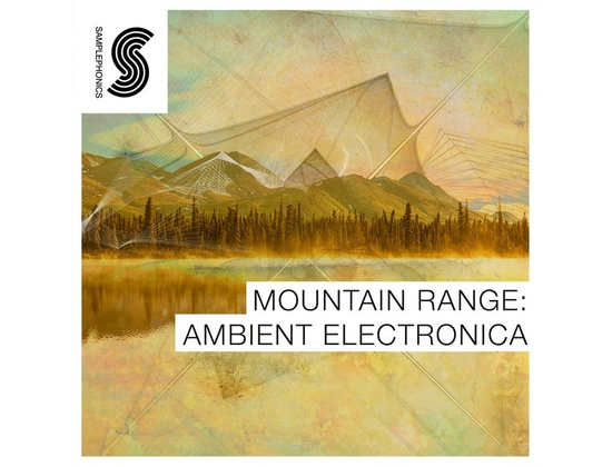 Samplephonics Mountain Range: Ambient Electronica