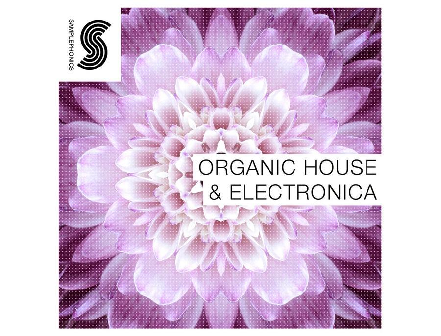 Samplephonics Organic House & Electronica