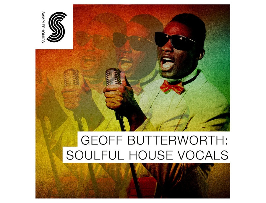 Samplephonics Geoff Butterworth: Soulful House Vocals