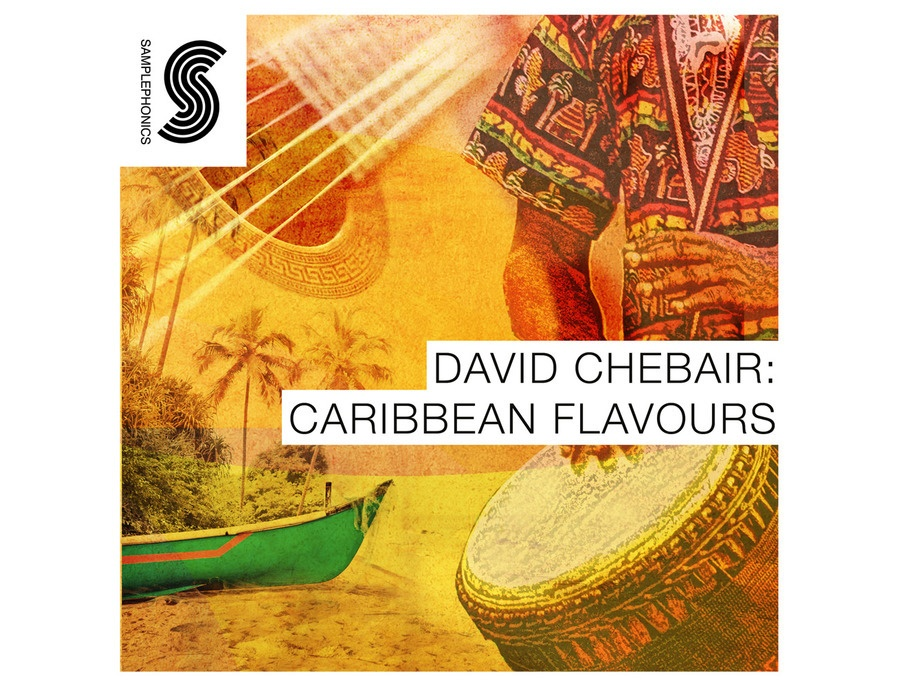 Samplephonics David Chebair: Caribbean Flavours