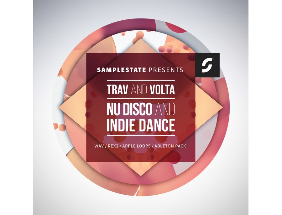 Samplestate Trav And Volta - Nu Disco And Indie Dance