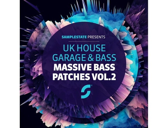 Samplestate UK House, Garage & Bass: Massive Bass Presets 2