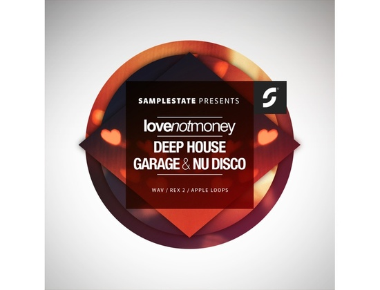 Samplestate Love Not Money Presents - Deep House Garage & Nu Disco