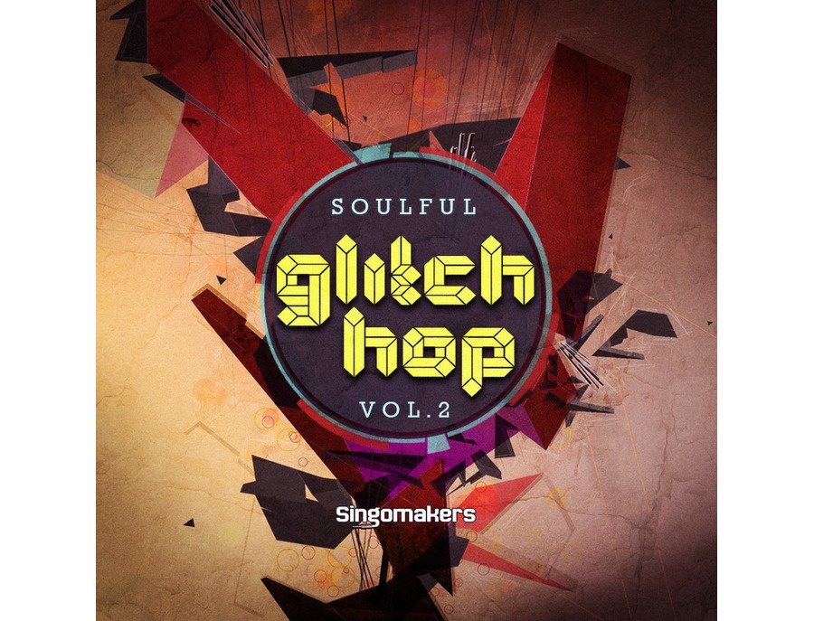 Singomakers Soulful Glitch Hop Vol. 2