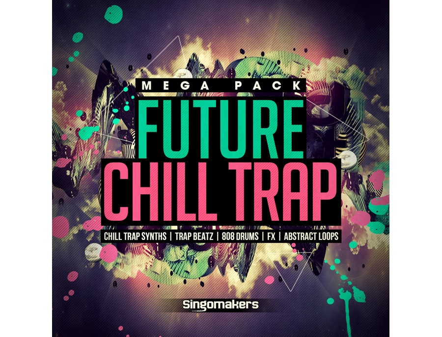 Singomakers Future Chill Trap Mega Pack
