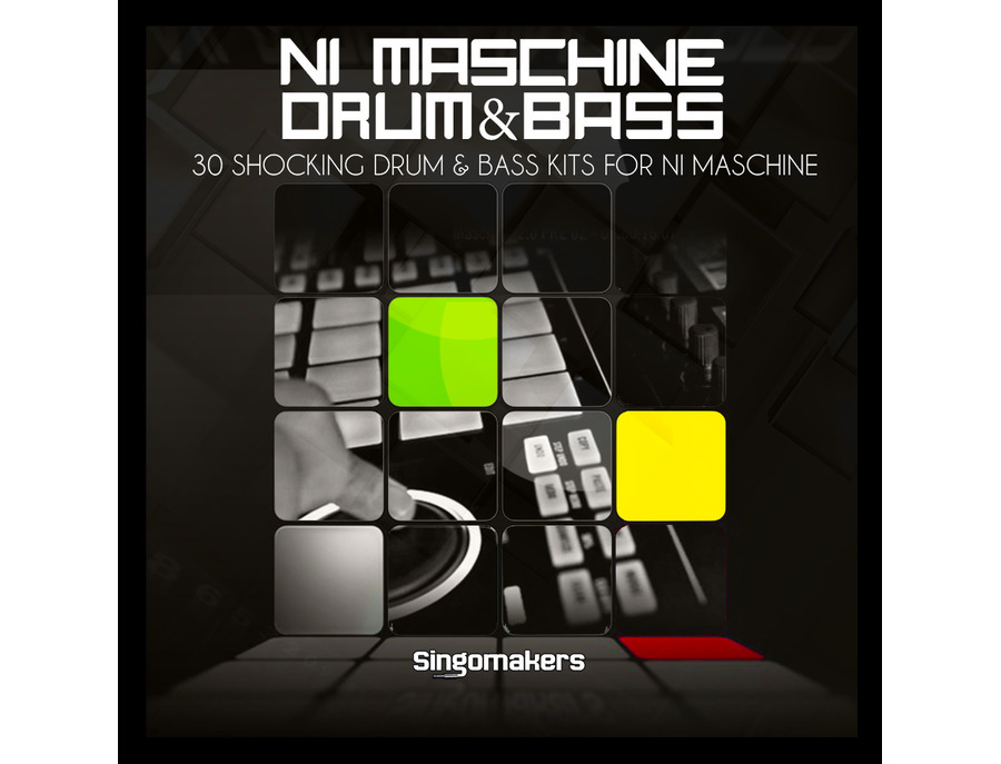 Singomakers NI Maschine Drum & Bass