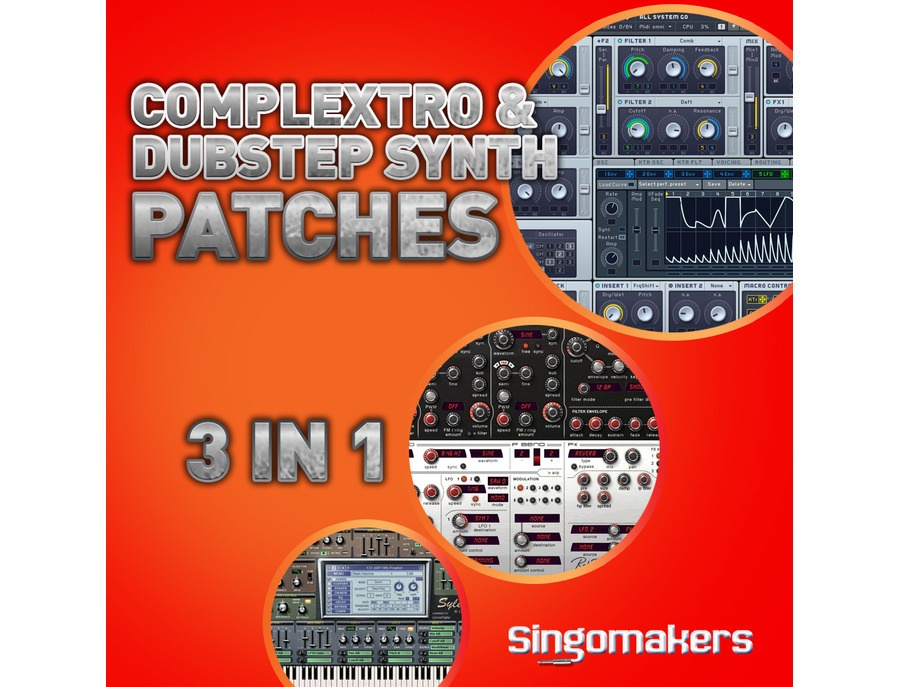 Singomakers Complextro & Dubstep Synth Patches 3 in 1