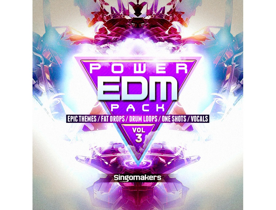 Singomakers EDM Power Pack Vol. 3