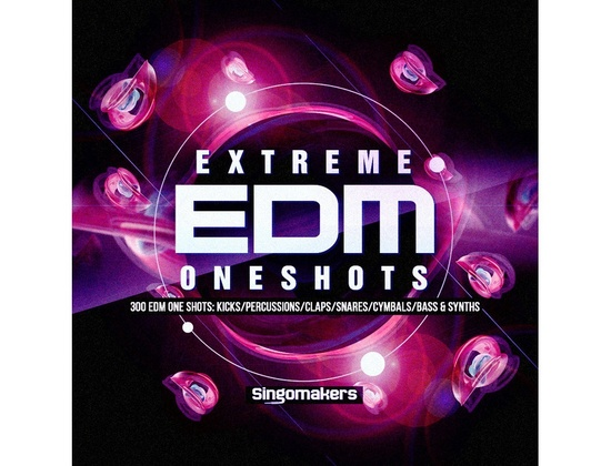 Singomakers Extreme EDM One Shots