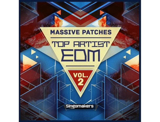 Singomakers Top Artist EDM Massive Patches Vol. 2