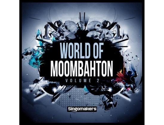 Singomakers World Of Moombahton Vol. 2