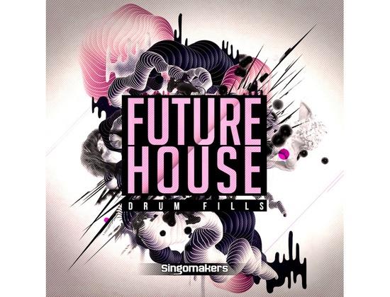 Singomakers Future House Drum Fills