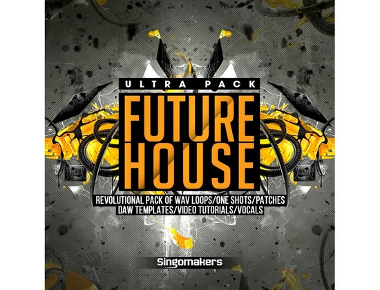 Singomakers Future House Ultra Pack