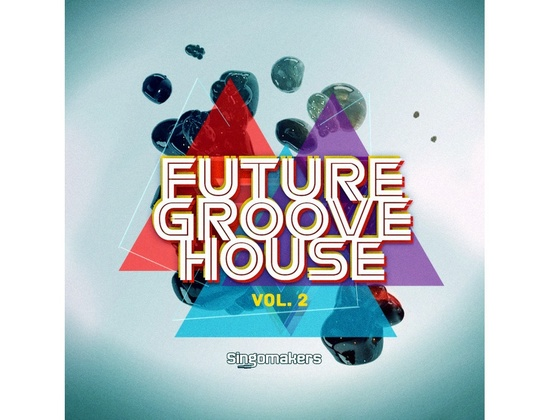 Singomakers Future Groove House Vol. 2