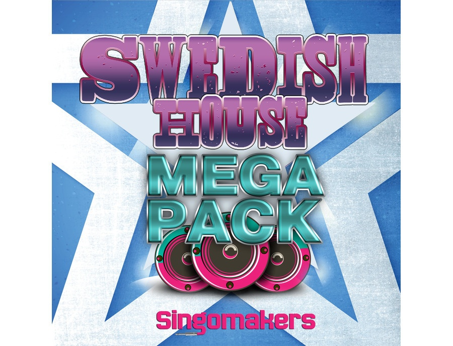 Singomakers Swedish House Mega Pack