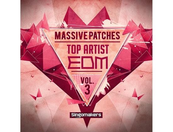 Singomakers Top Artist EDM Massive Patches Vol. 3
