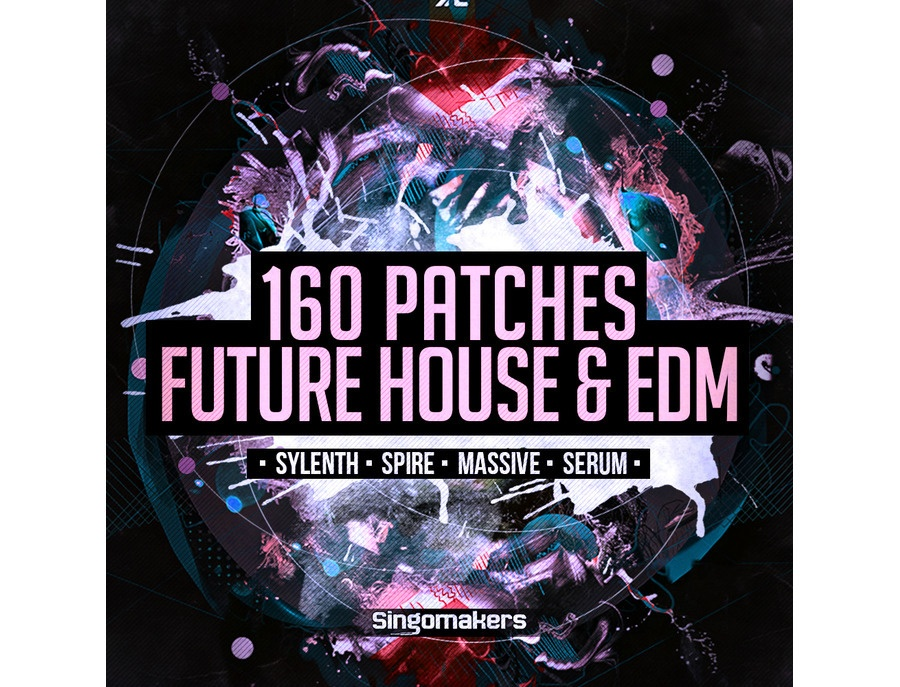 Singomakers 160 Future House & EDM Patches