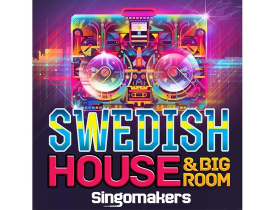 Singomakers Swedish House & Big Room