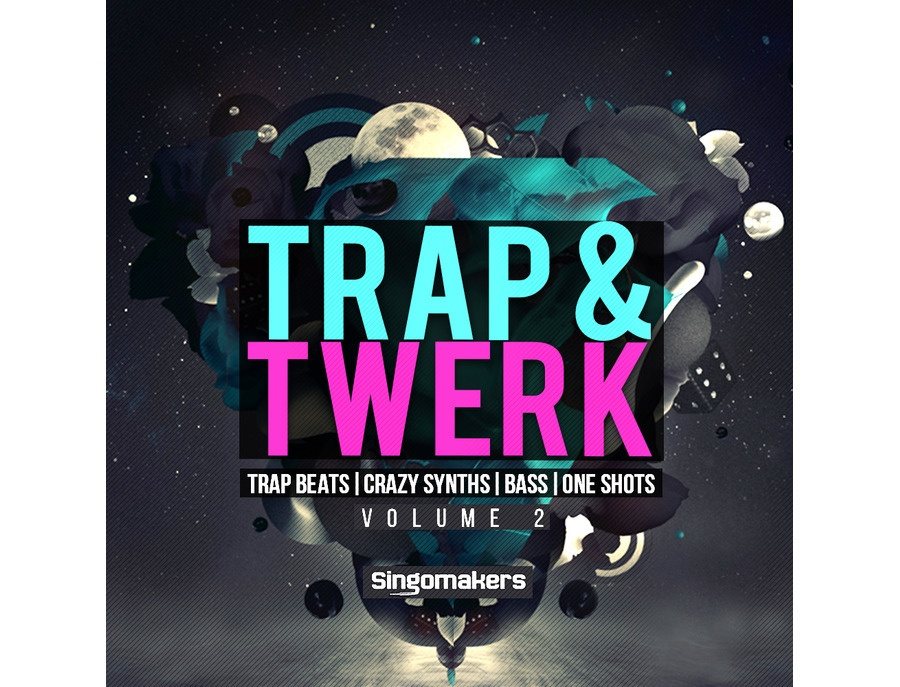 Singomakers trap twerk vol 2 xl