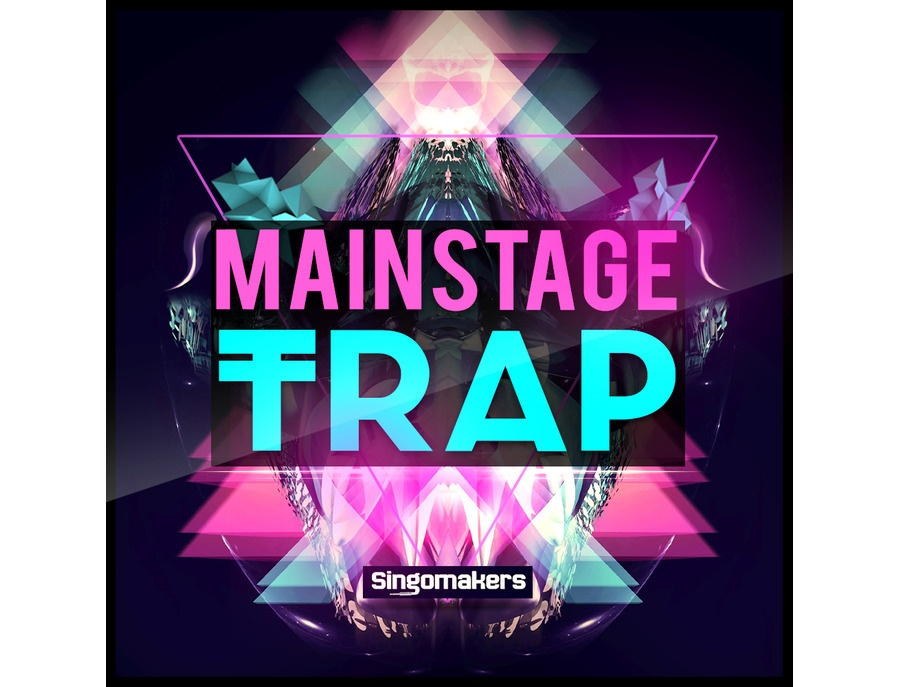Singomakers Mainstage Trap