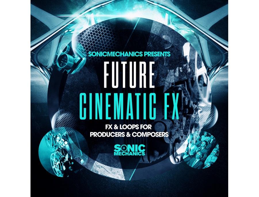 Sonic mechanics future cinematic fx xl