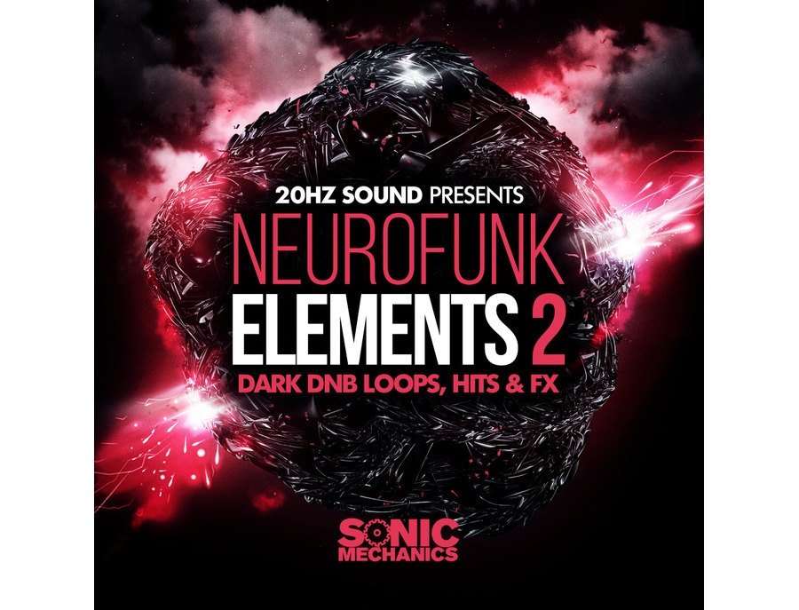 Sonic Mechanics 20Hz Sound Presents Neurofunk Elements 2