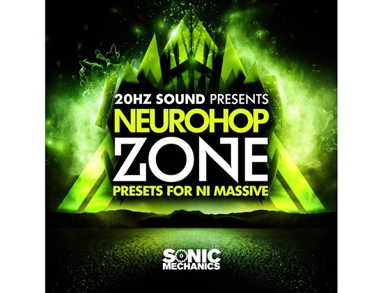 Sonic Mechanics 20Hz Sound Presents Neurohop Zone