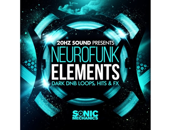 Sonic Mechanics 20Hz Sound Presents Neurofunk Elements