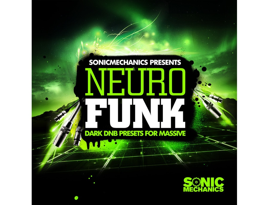 Sonic Mechanics Neurofunk - Dark DnB Presets for Massive