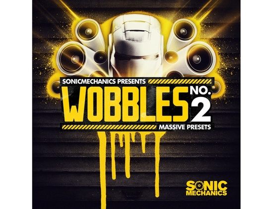 Sonic Mechanics Wobbles 2 - Massive Presets