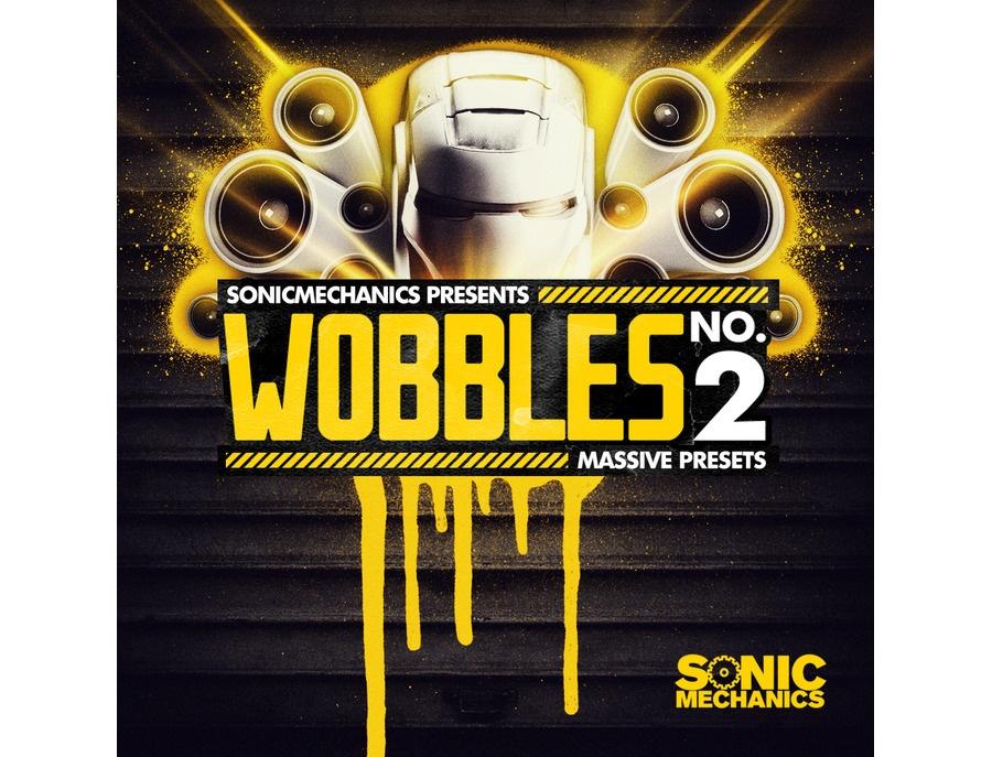 Sonic Mechanics Wobbles 2 - Massive Presets