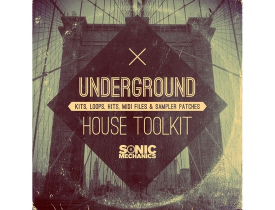 Sonic Mechanics Underground House Toolkit