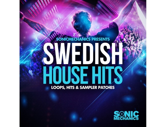 Sonic Mechanics Swedish House Hits