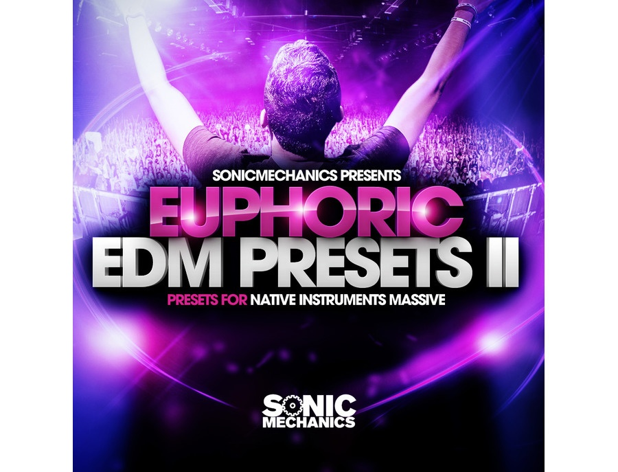 Sonic Mechanics Euphoric EDM Presets 2