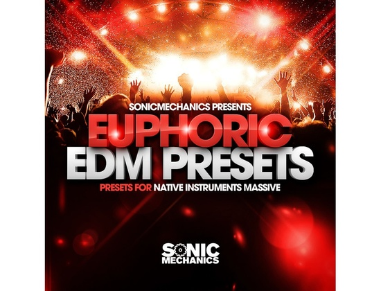 Sonic Mechanics Euphoric EDM Presets