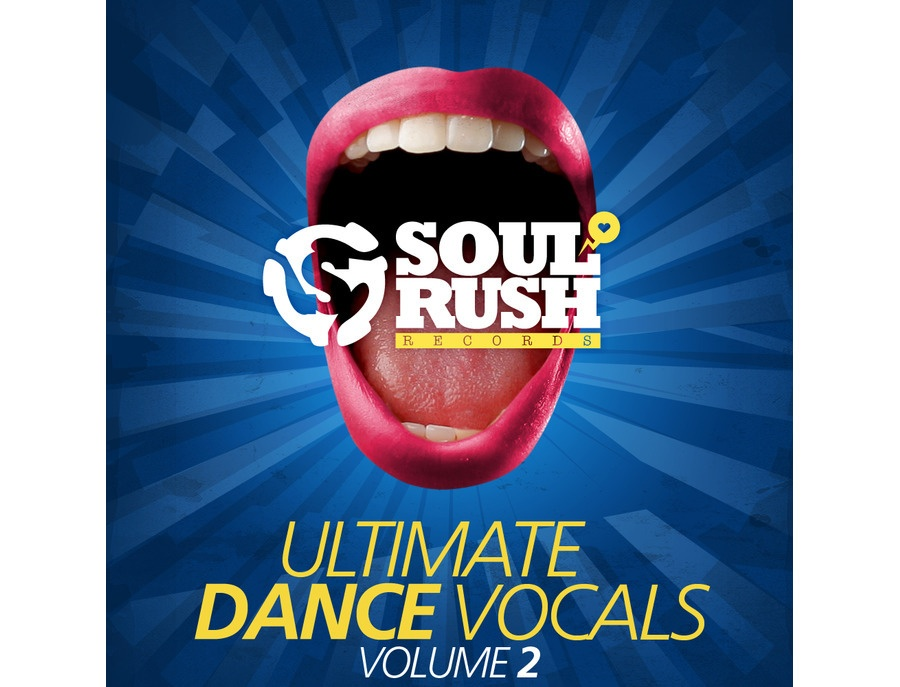 Soul Rush Records Ultimate Dance Vocals Volume 2