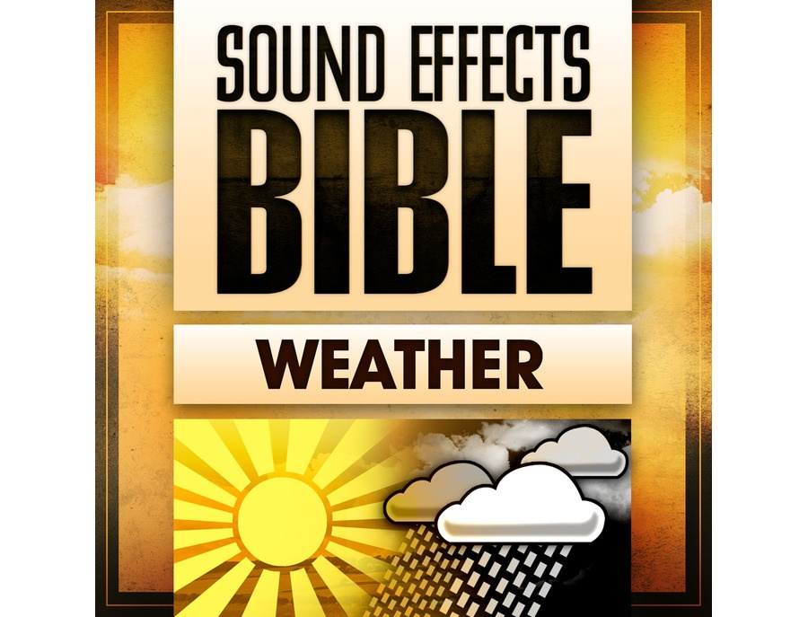 Sound Effects Bible Weather