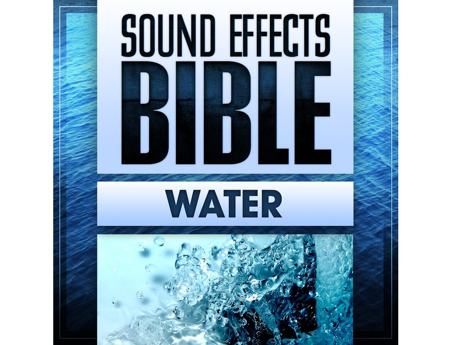 Sound Effects Bible Water