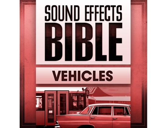 Sound Effects Bible Vehicles