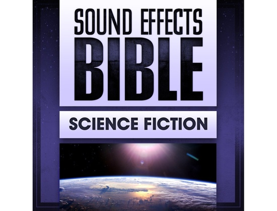 Sound Effects Bible Science Fiction
