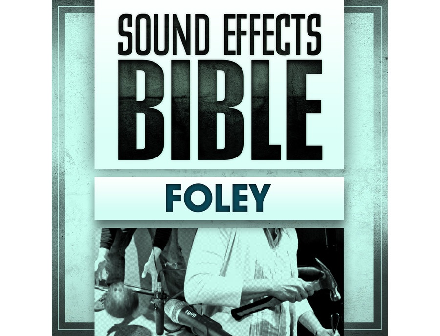Sound Effects Bible Foley