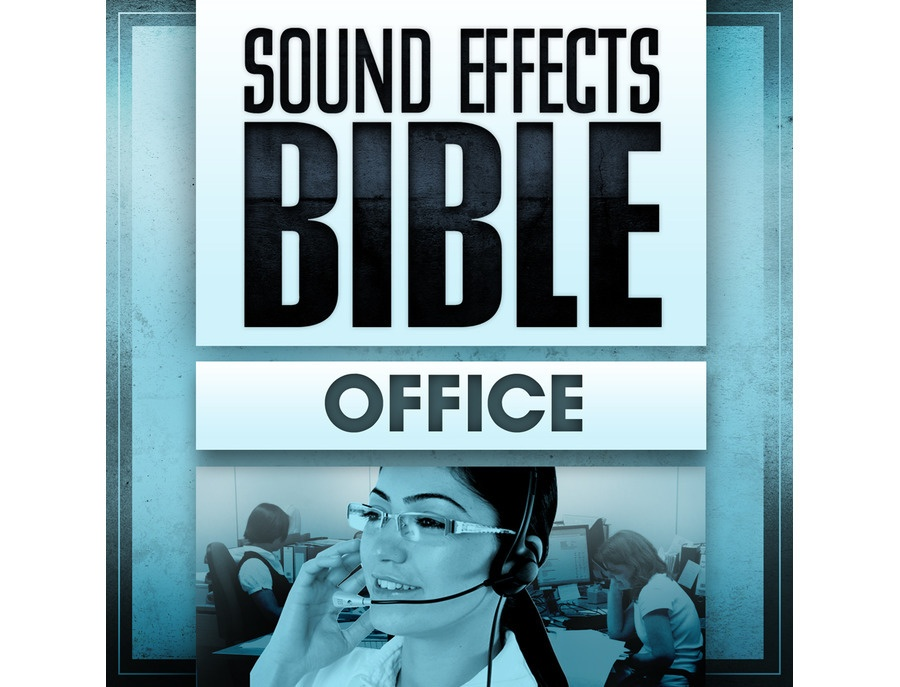 Sound Effects Bible Office