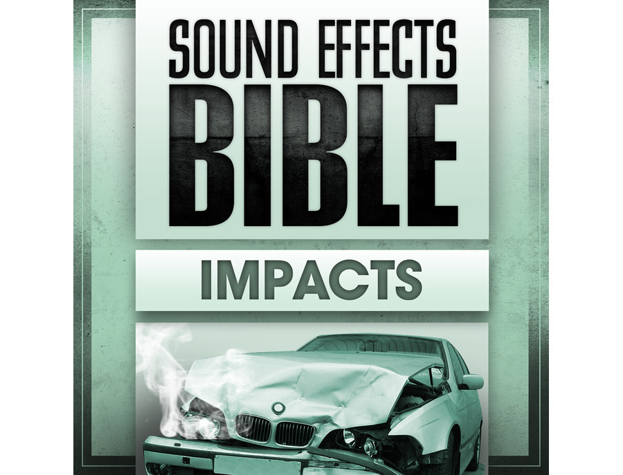 Sound Effects Bible Impacts