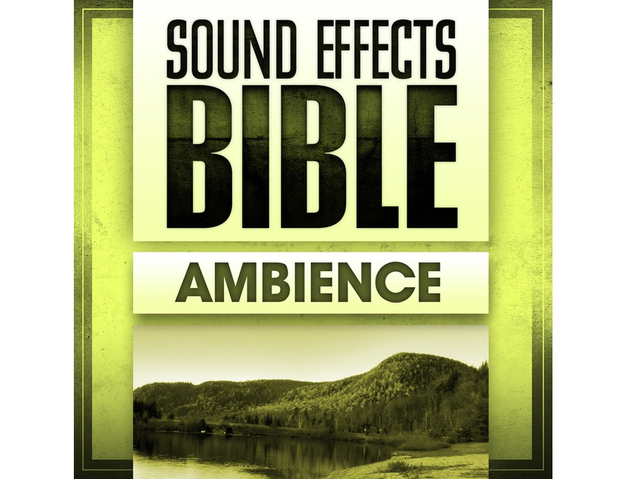 Sound Effects Bible Ambience