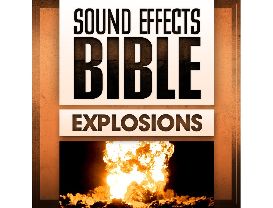 Sound Effects Bible Explosions