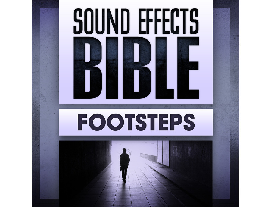 Sound Effects Bible Footsteps
