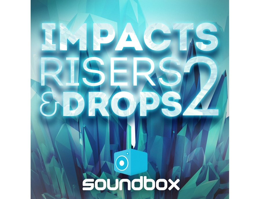 Soundbox Impacts, Risers & Drops 2