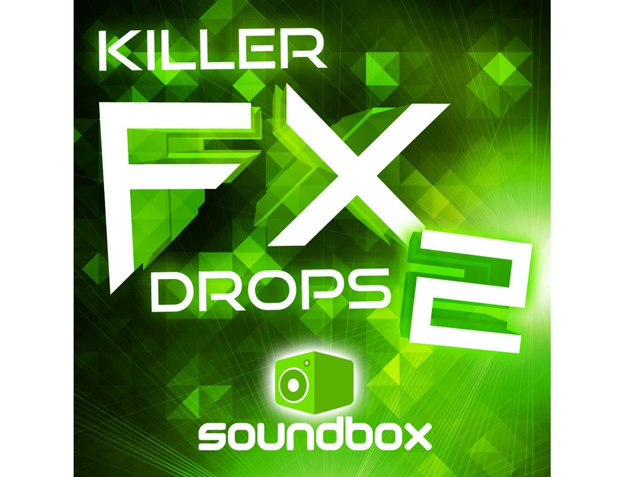 Soundbox Killer FX Drops 2