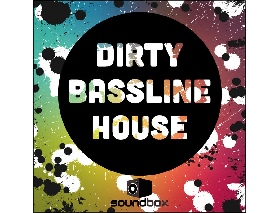 Soundbox Dirty Bassline House