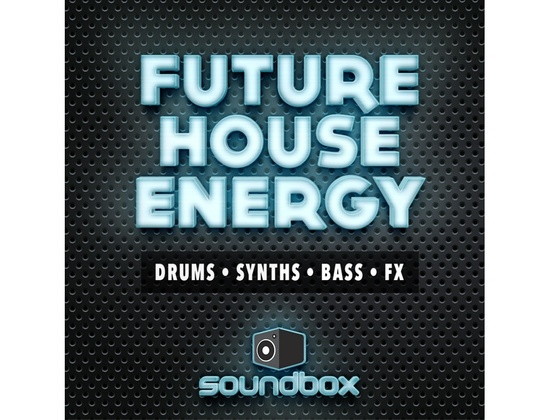 Soundbox Future House Energy